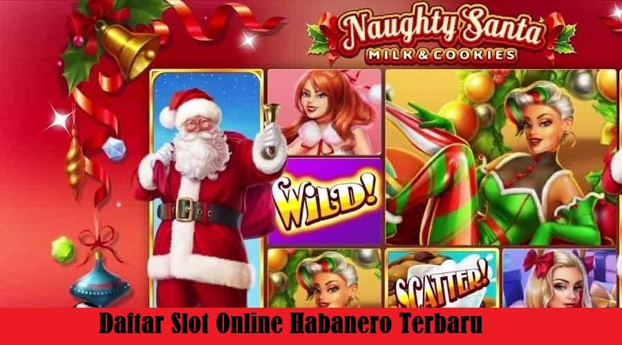 Daftar Slot Online Habanero Terbaru